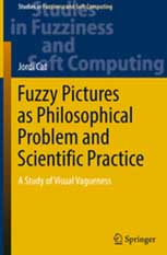 Fuzzy Pictures as Philosophical Problems and Scientific Practice: A Study of Visual Vagueness